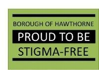 Hawthorne Proud to Be Stigma Free sign